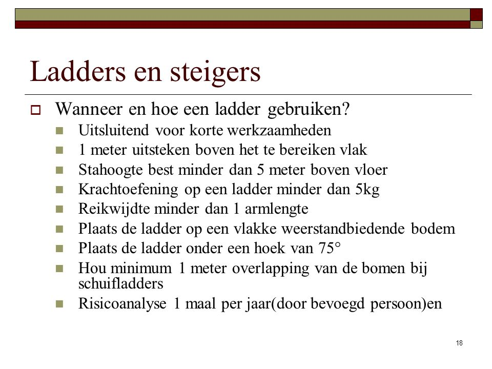 Ladders en steigers Wanneer en hoe een ladder gebruiken