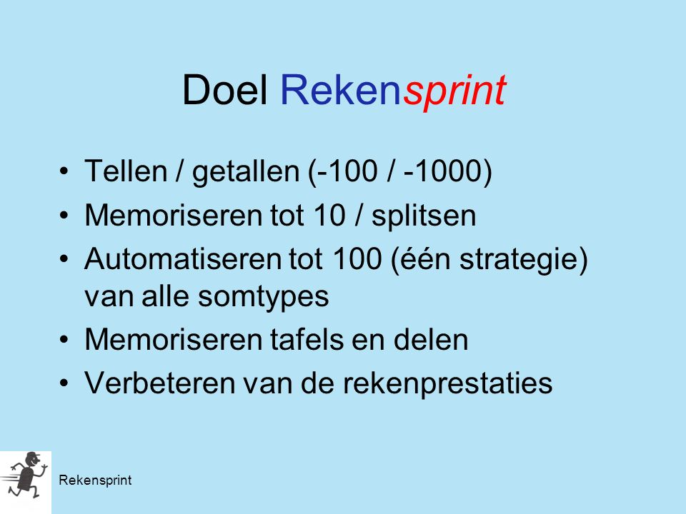 Doel Rekensprint Tellen / getallen (-100 / -1000)