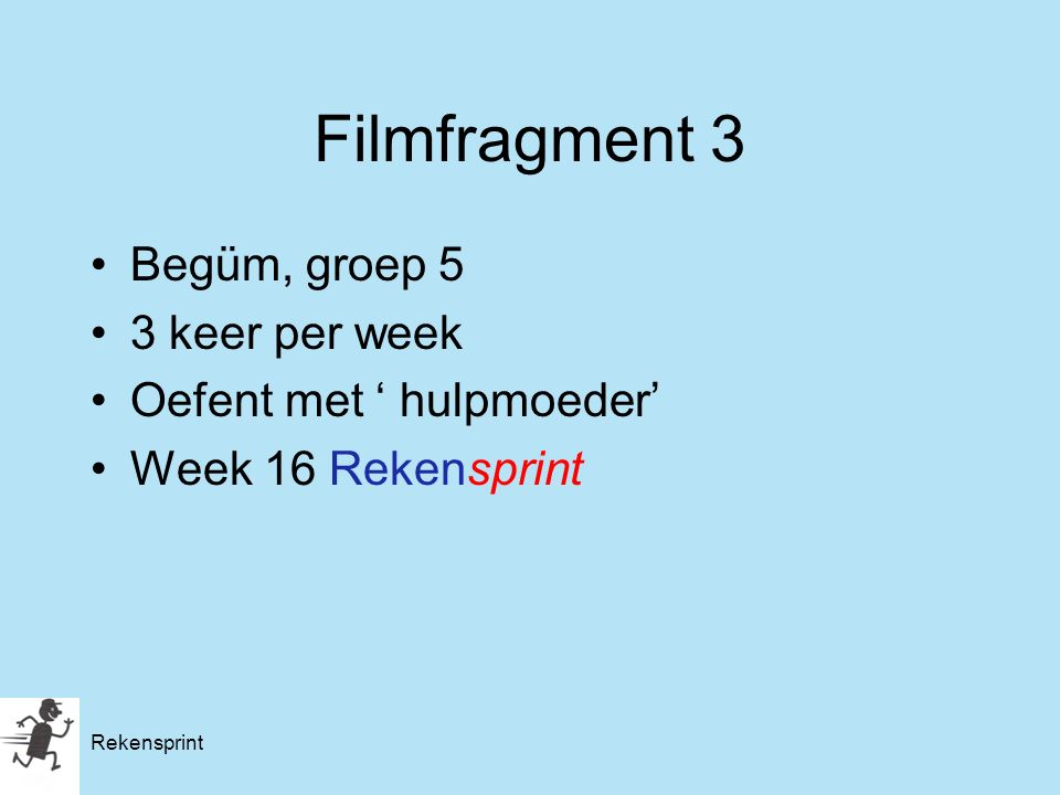 Filmfragment 3 Begüm, groep 5 3 keer per week Oefent met ' hulpmoeder'