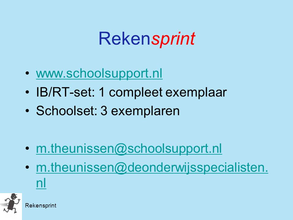 Rekensprint www.schoolsupport.nl IB/RT-set: 1 compleet exemplaar