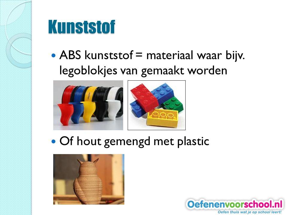 Kunststof ABS kunststof = materiaal waar bijv. legoblokjes van gemaakt worden.