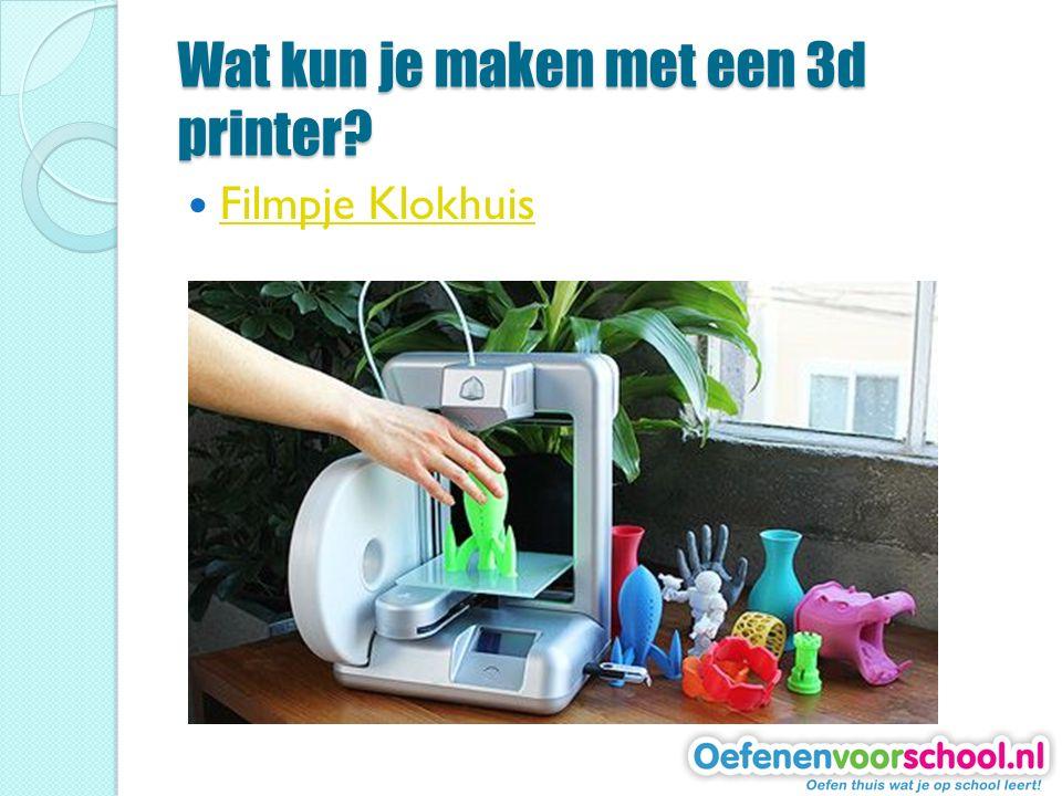 Wat kun je maken met een 3d printer