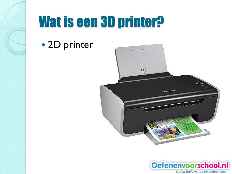 Wat is een 3D printer 2D printer