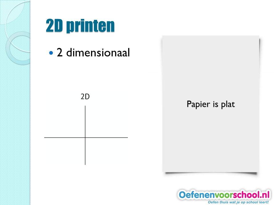 2D printen 2 dimensionaal