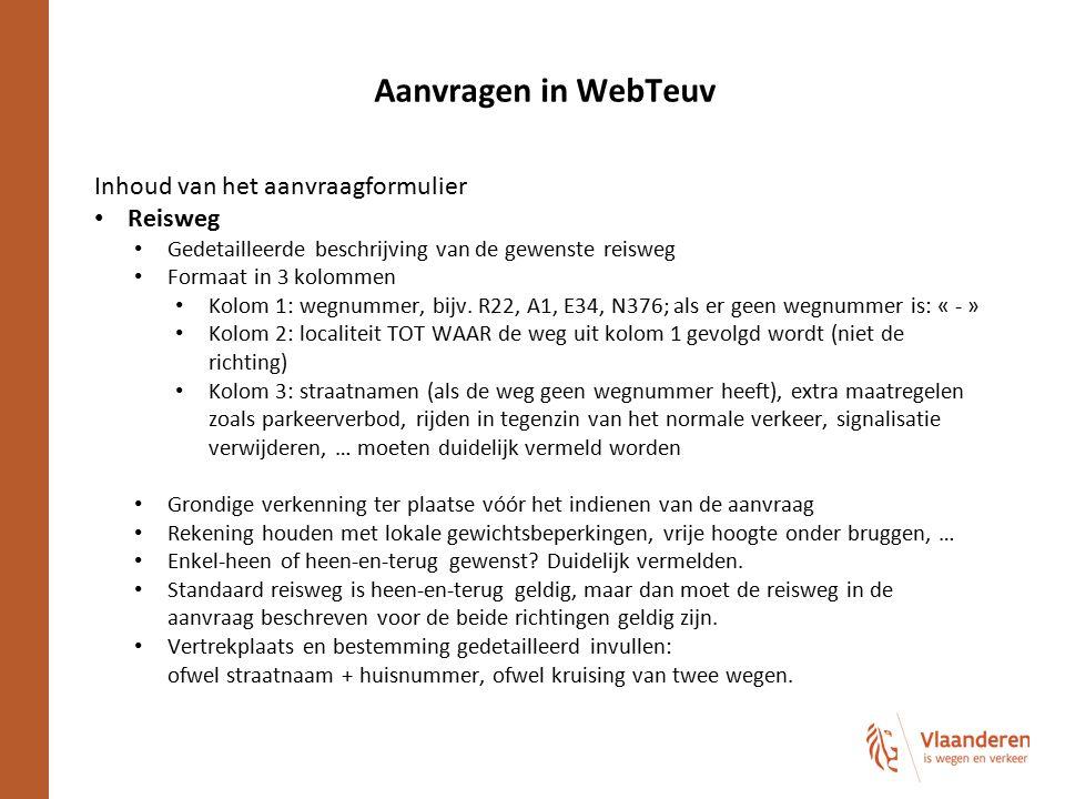 Aanvragen in WebTeuv Inhoud van het aanvraagformulier Reisweg