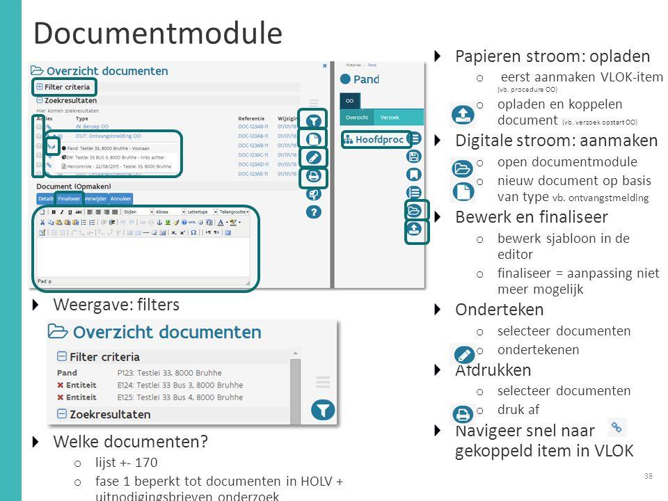 Documentmodule Papieren stroom: opladen Digitale stroom: aanmaken