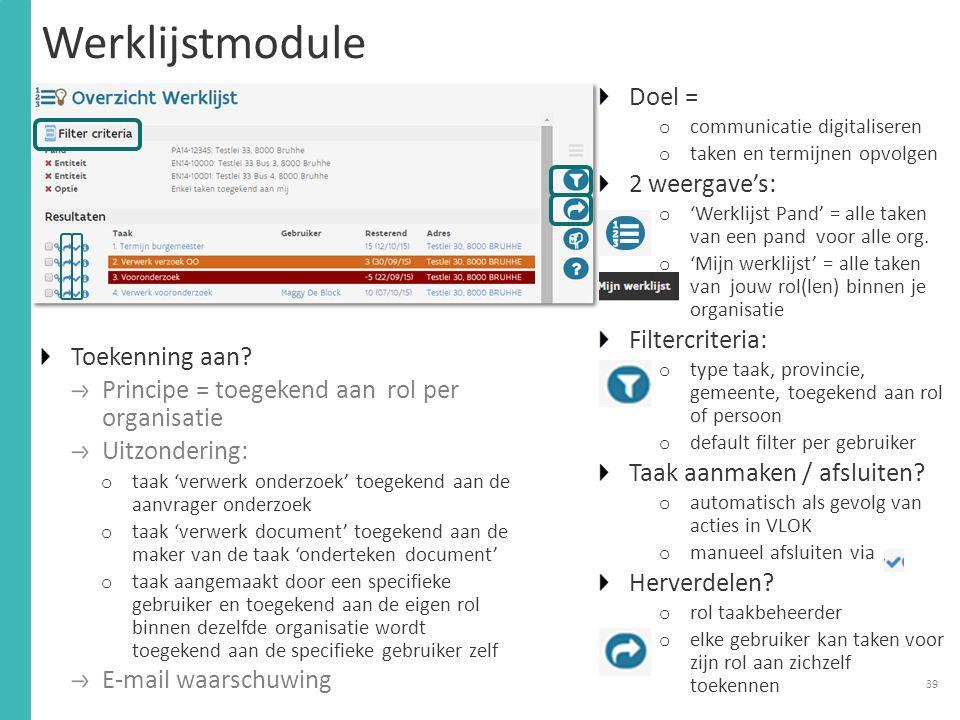 Werklijstmodule Doel = 2 weergave's: Filtercriteria: