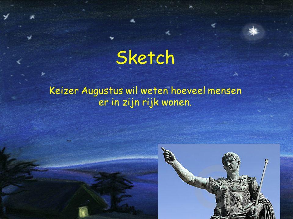 Sketch Keizer Augustus wil weten hoeveel mensen er in zijn rijk wonen.