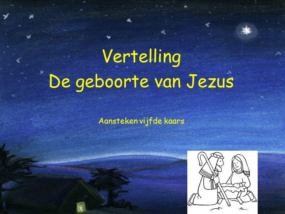Vertelling De geboorte van Jezus Aansteken vijfde kaars