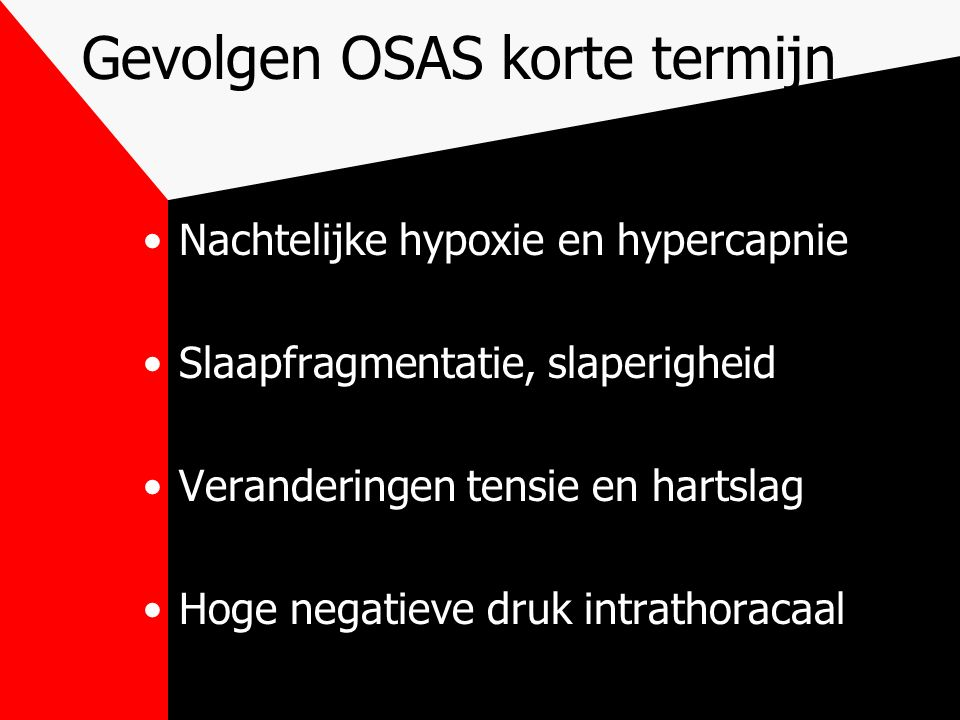 Gevolgen OSAS korte termijn