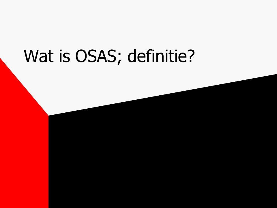 Wat is OSAS; definitie