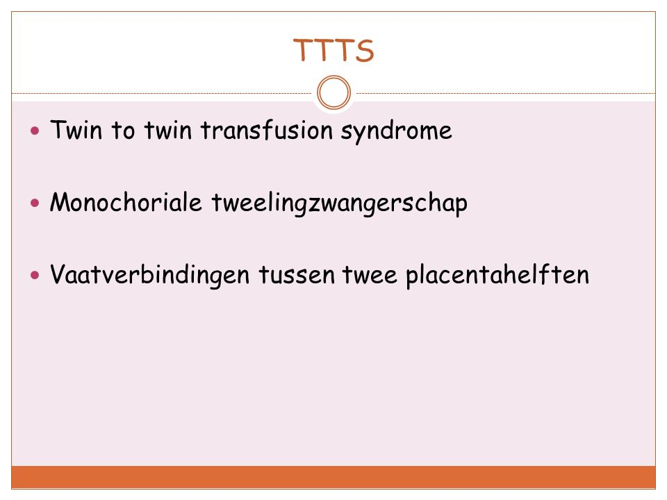 TTTS Twin to twin transfusion syndrome