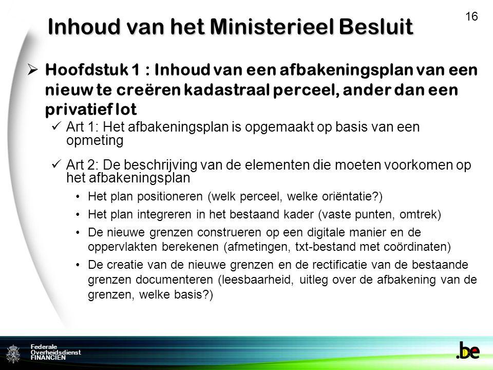 Inhoud van het Ministerieel Besluit