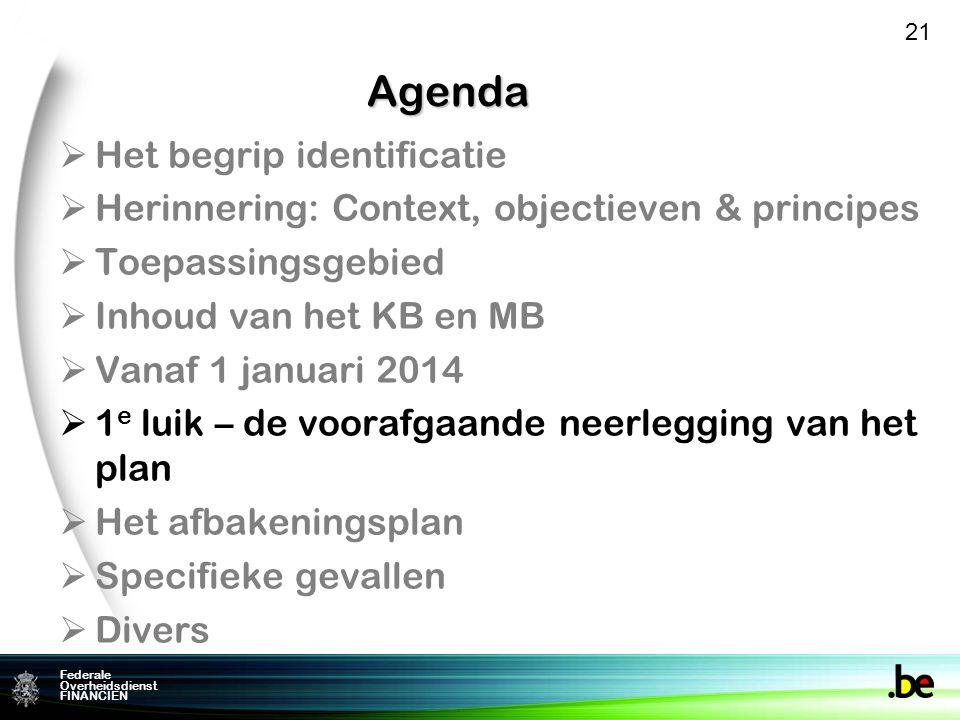 Agenda Het begrip identificatie