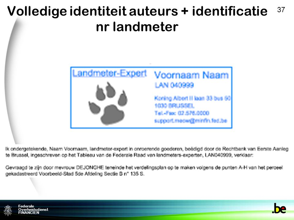 Volledige identiteit auteurs + identificatie nr landmeter
