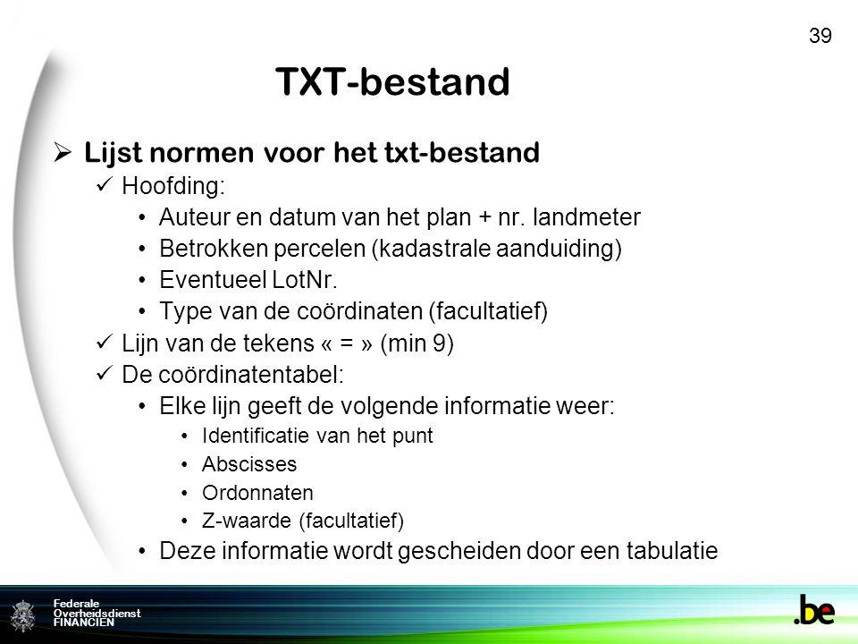 TXT-bestand Lijst normen voor het txt-bestand Hoofding:
