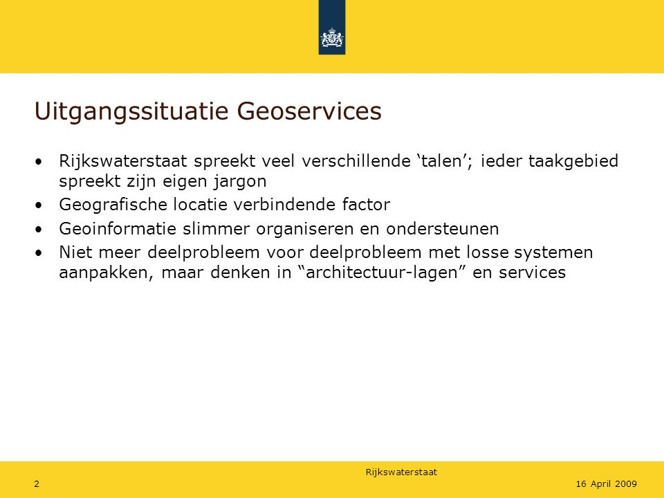 Uitgangssituatie Geoservices