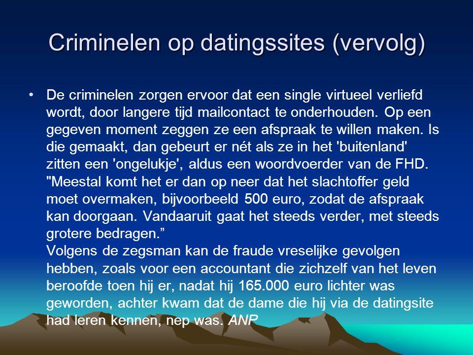 Criminelen op datingssites (vervolg)