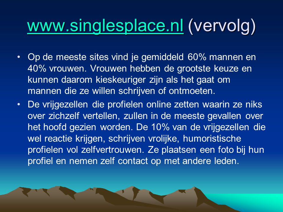 www.singlesplace.nl (vervolg)