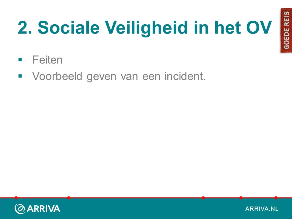 2. Sociale Veiligheid in het OV