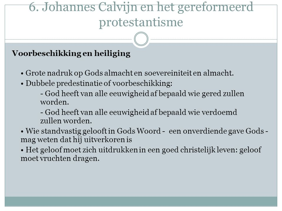 6. Johannes Calvijn en het gereformeerd protestantisme