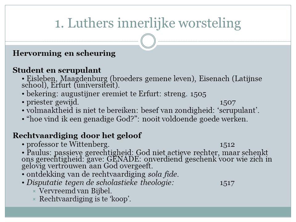 1. Luthers innerlijke worsteling