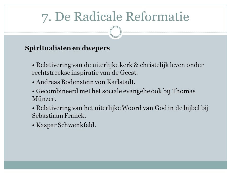 7. De Radicale Reformatie
