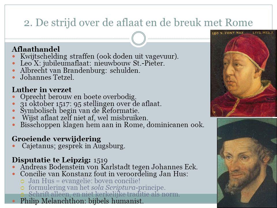 2. De strijd over de aflaat en de breuk met Rome