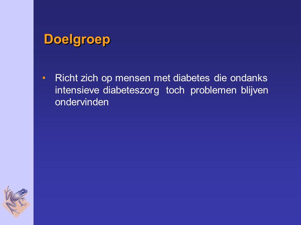 Doelgroep Richt zich op mensen met diabetes die ondanks intensieve diabeteszorg toch problemen blijven ondervinden.