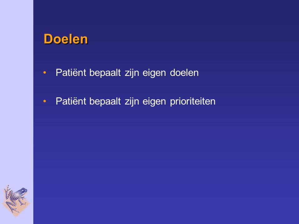 Doelen Patiënt bepaalt zijn eigen doelen