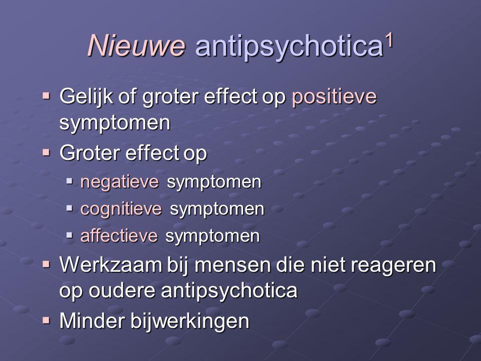 Nieuwe antipsychotica1