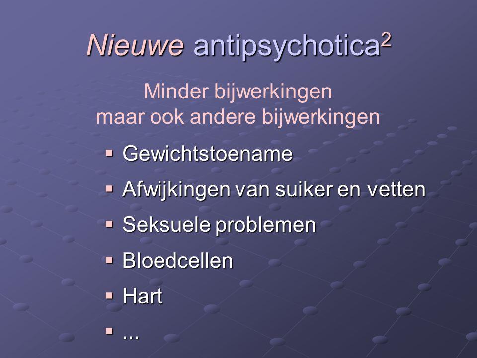 Nieuwe antipsychotica2