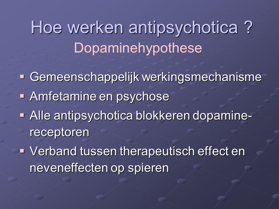Hoe werken antipsychotica