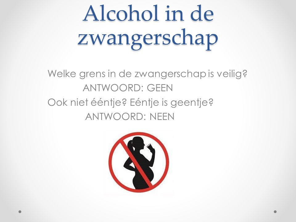 Alcohol in de zwangerschap