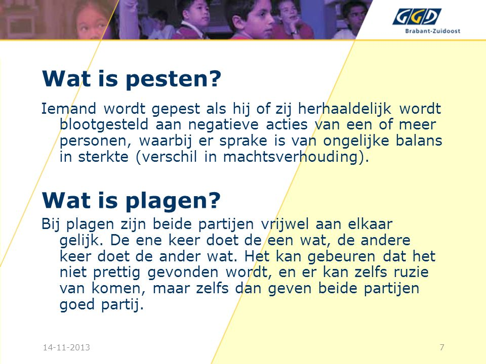 Wat is pesten Wat is plagen