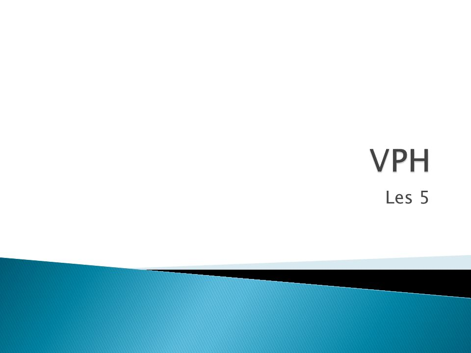VPH Les 5
