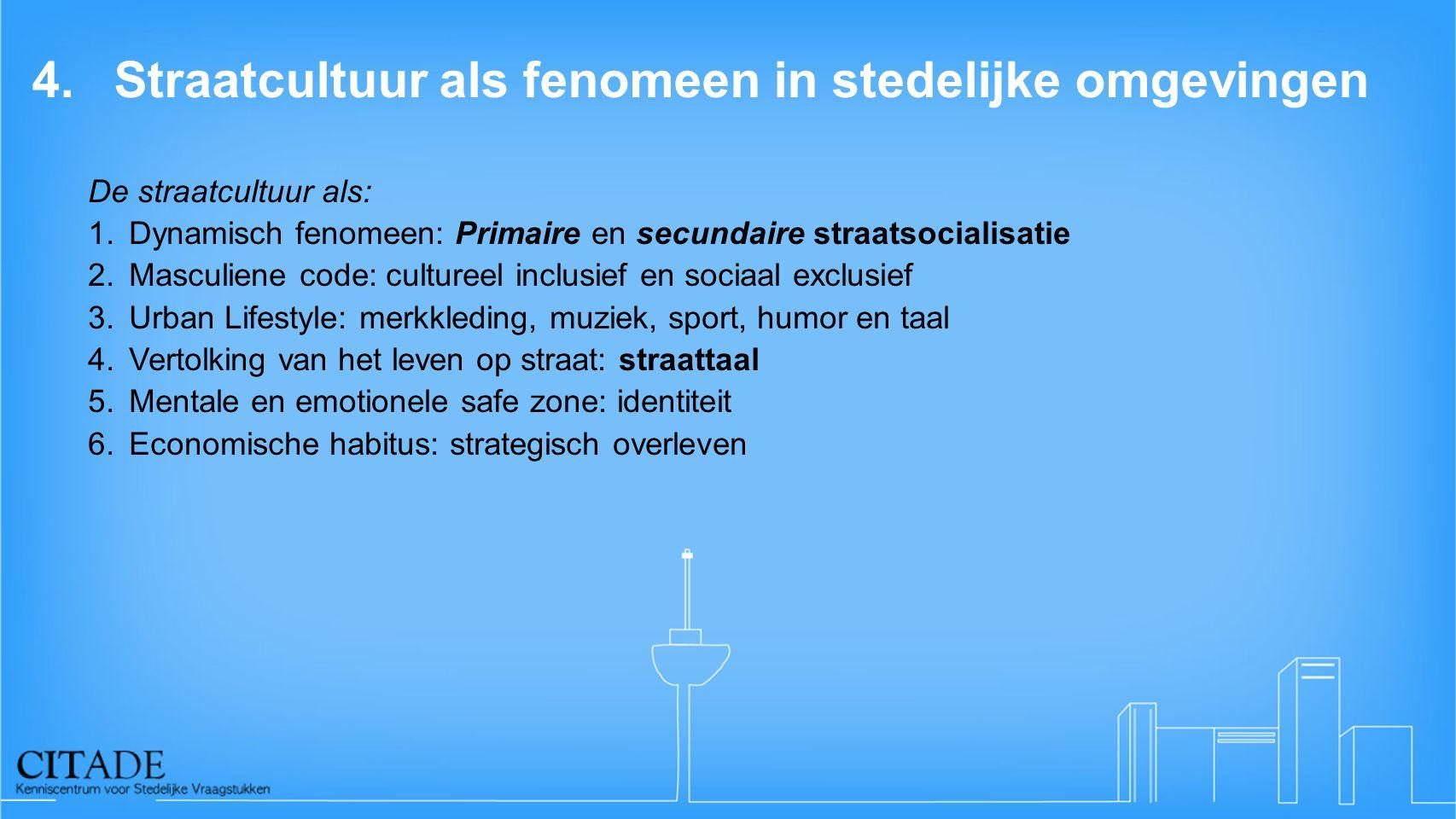 4. Straatcultuur als fenomeen in stedelijke omgevingen