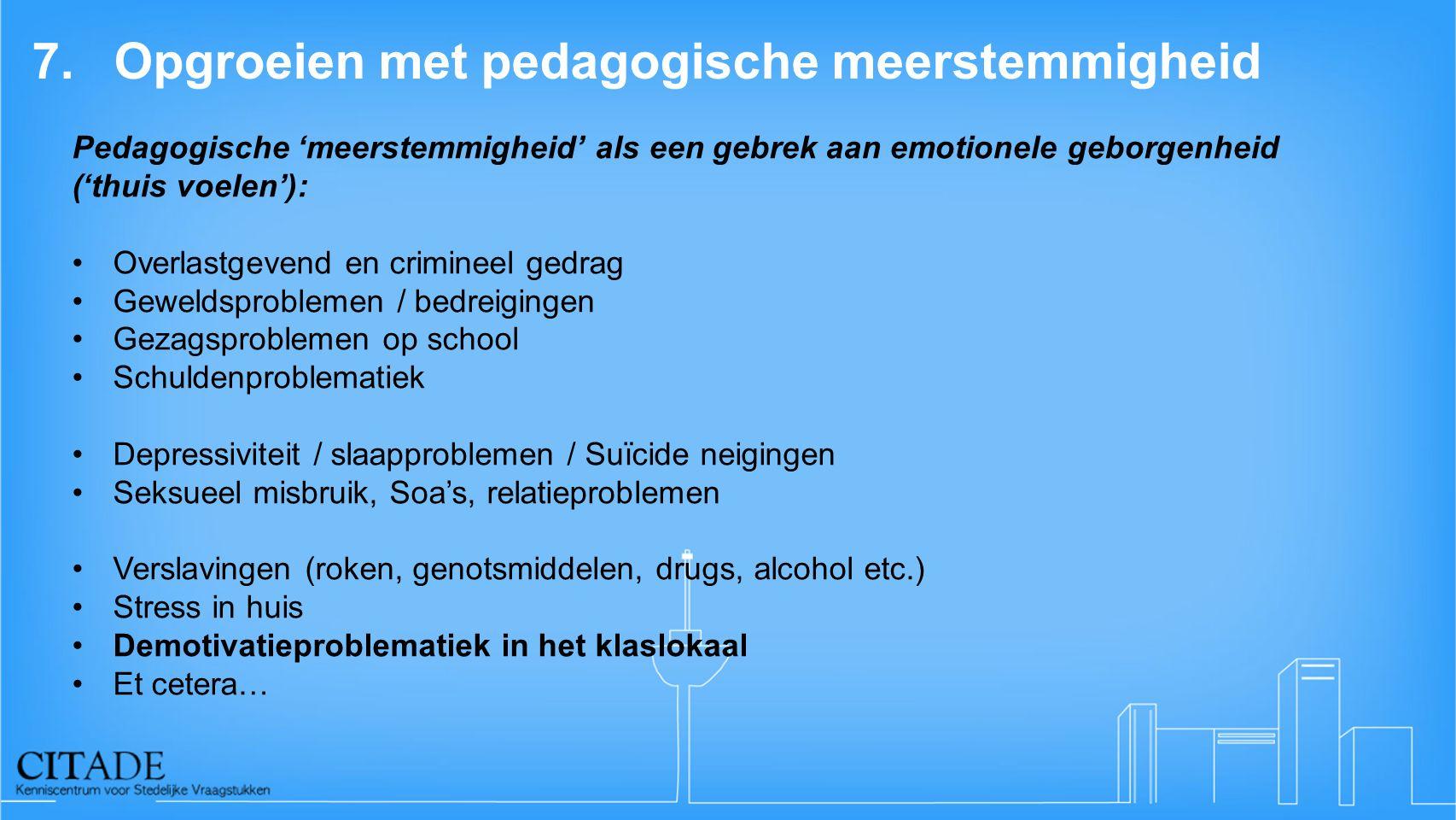 7. Opgroeien met pedagogische meerstemmigheid