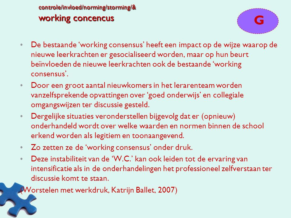 controle/invloed/norming/storming/& working concencus