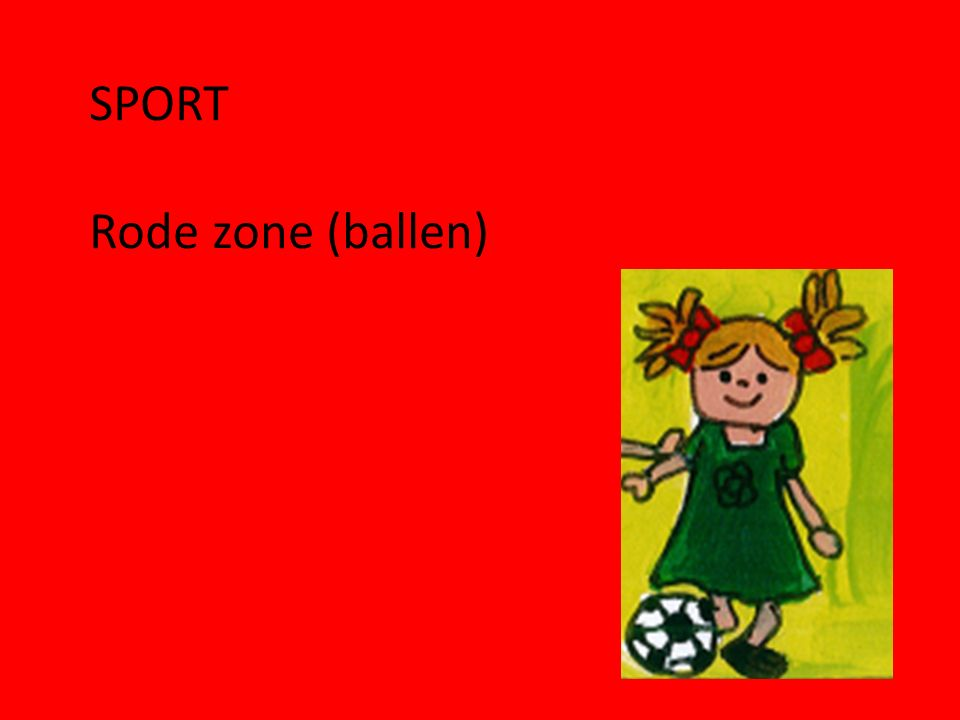 SPORT Rode zone (ballen)
