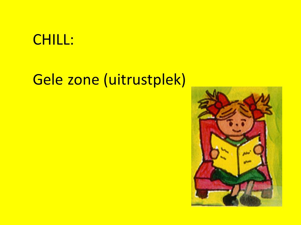 CHILL: Gele zone (uitrustplek)