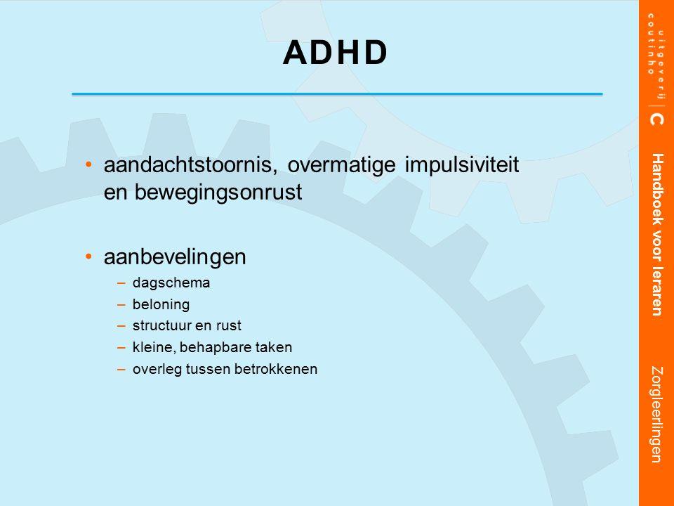 ADHD aandachtstoornis, overmatige impulsiviteit en bewegingsonrust