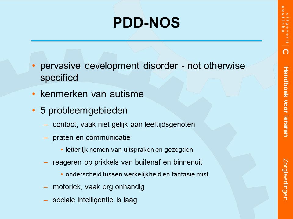 PDD-NOS pervasive development disorder - not otherwise specified