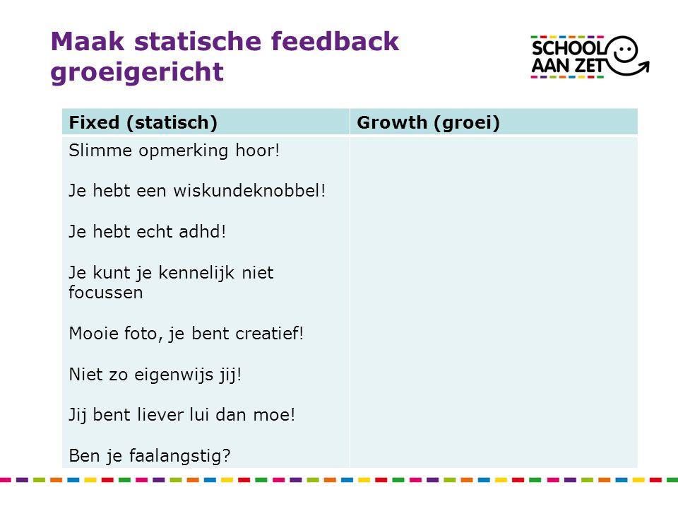 Maak statische feedback groeigericht