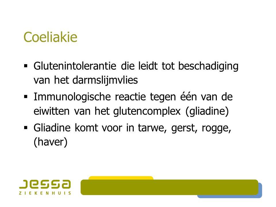 Coeliakie Glutenintolerantie die leidt tot beschadiging van het darmslijmvlies.