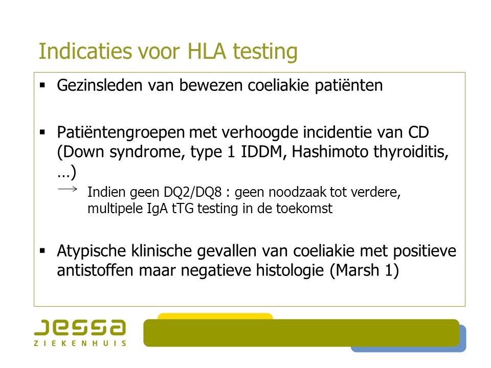 Indicaties voor HLA testing