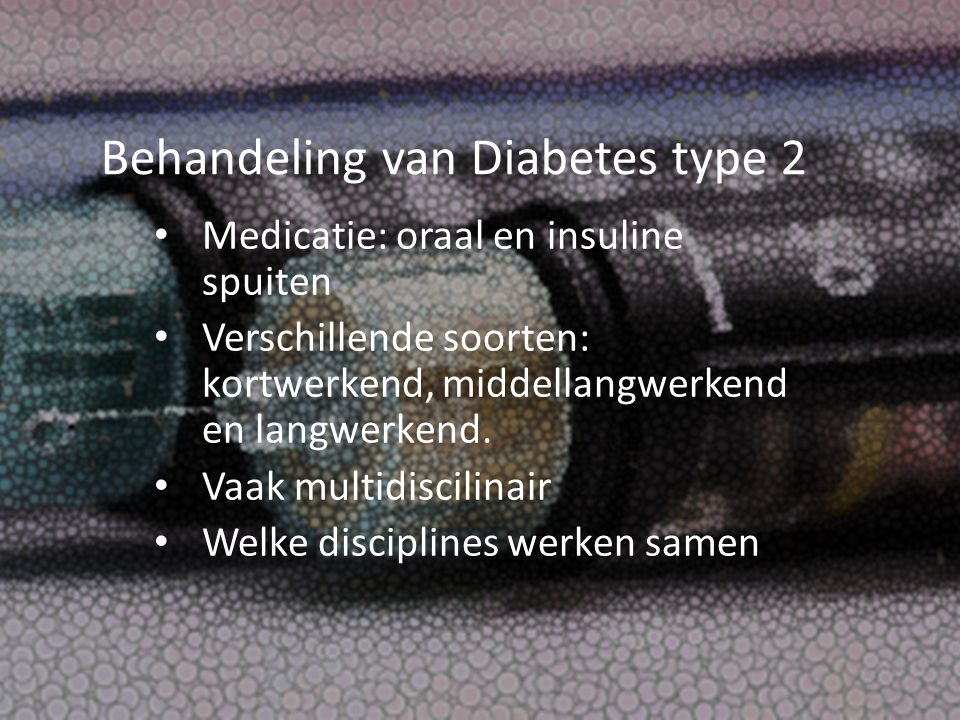 Behandeling van Diabetes type 2