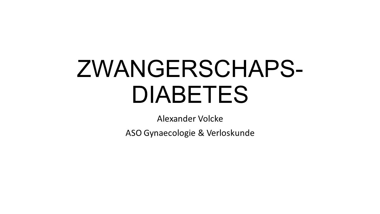 ZWANGERSCHAPS- DIABETES