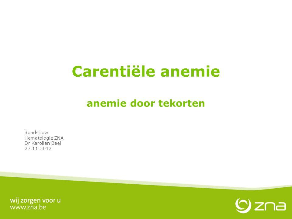Carentiële anemie anemie door tekorten