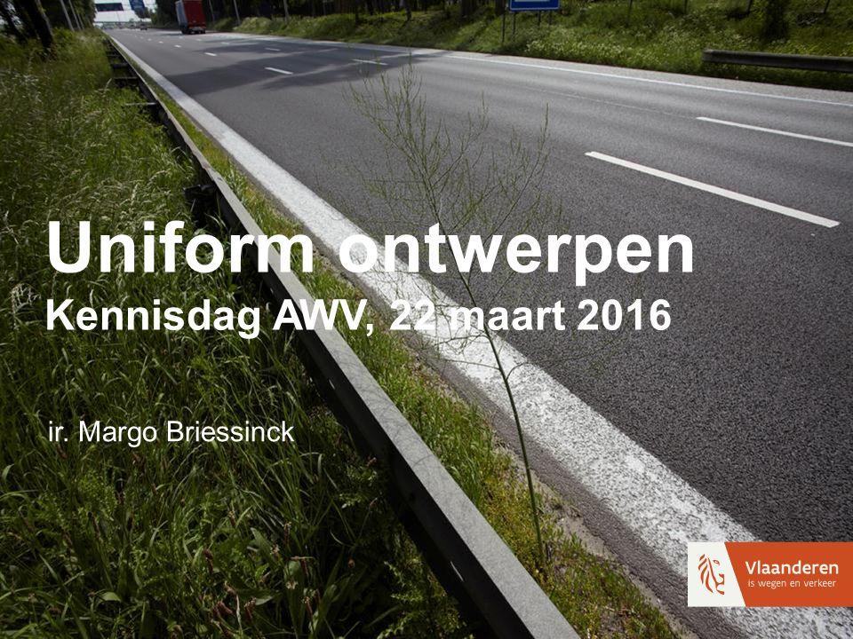 Uniform ontwerpen Kennisdag AWV, 22 maart 2016